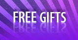 Promotions, FREE gifts